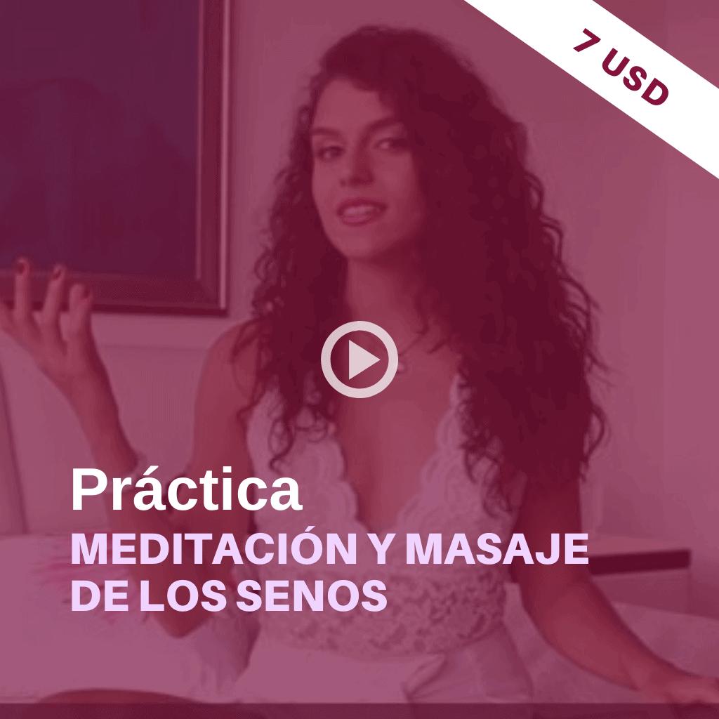 MEDITACION y masaje de senos